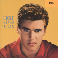 Ricky Nelson - Ricky Sings Again (Expanded Edition / Remastered)