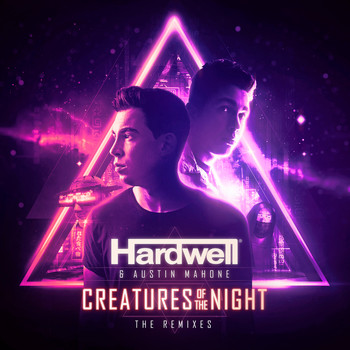 Hardwell - Creatures Of The Night (The Remixes)