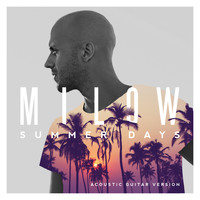 Milow - Summer Days (Acoustic Guitar Version)