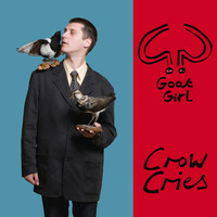 Goat Girl - Crow Cries