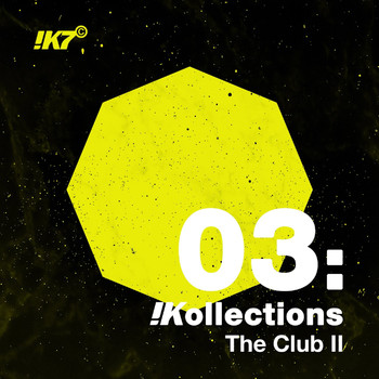Various Artists - !K7 Kollections 03: The Club II