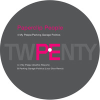 Paperclip People - 4 My Peepz / Parking Garage Politics