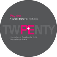 Psyche - Neurotic Behavior Remix