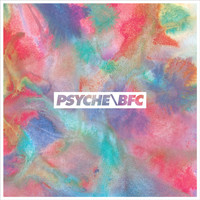 Psyche/BFC - Psyche/BFC - DELUXE DIGITAL VERSION