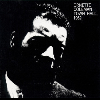 Ornette Coleman - Town Hall (1962)