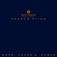 Ron Trent - Word, Sound & Power
