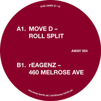 Move D & rEAGENZ - Roll Split / 460 Melrose Ave