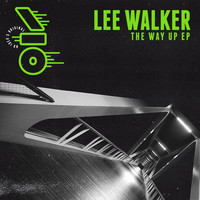 Lee Walker - The Way Up EP