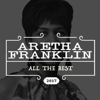 Aretha Franklin - All the Best