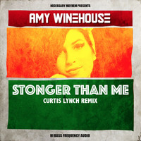 Amy Winehouse - Stronger Than Me (Curtis Lynch Remix) - Single