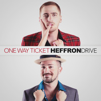 Heffron Drive - One Way Ticket