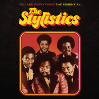 The Stylistics - You Are Everything (The Essential Stylistics)