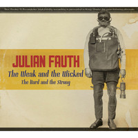 Julian Fauth - The Weak and the Wicked