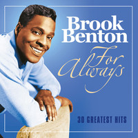 Brook Benton - For Always: 30 Greatest Hits