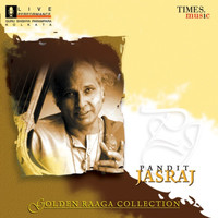 Pandit Jasraj - Golden Raaga Collection, Vol. 1 (Live)