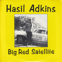 Hasil Adkins - Big Red Satellite