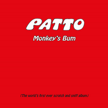 Patto - Monkey's Bum: Remasted and Expanded Edition