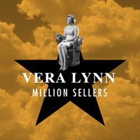 Vera Lynn - Million Sellers