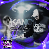 Kano - Spaceship High (Dragged n Chopped) (Explicit)