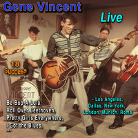 Gene Vincent - Live: Los Angeles, Dallas, New-York, Munich, Roma