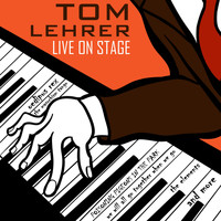 Tom Lehrer - Tom Lehrer Live on Stage