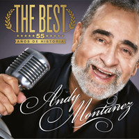 Andy Montañez - The Best 55 Años de Historia