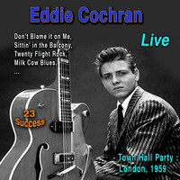 Eddie Cochran - Live: Town Hall Party London 1959