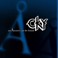 CKY - An Ånswer Can Be Found