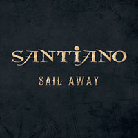 Santiano - Sail Away