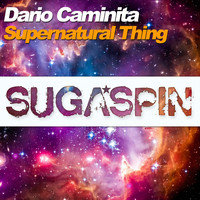 Dario Caminita - Supernatural Thing