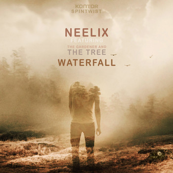 Neelix feat. The Gardener & The Tree - Waterfall