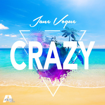 Jane Vogue - Crazy