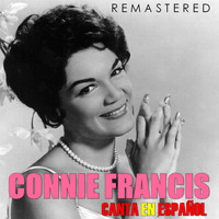 Connie Francis - Connie Francis Canta en Español (Remastered)