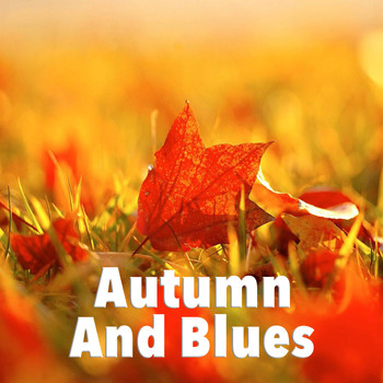 Various Artists - Autumn And Blues