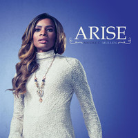 Nicole C. Mullen - Arise - Single