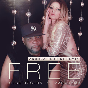 CeCe Rogers - Free (Andrea Ferrini Extended Remix)