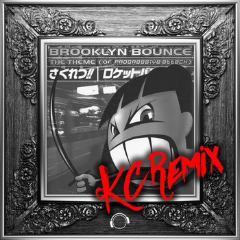 Brooklyn Bounce - The Theme (Of Progressive Attack) [KC Remix]