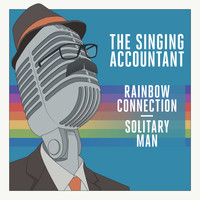 Keith Ferreira - The Singing Accountant - Rainbow Connection / Solitary Man