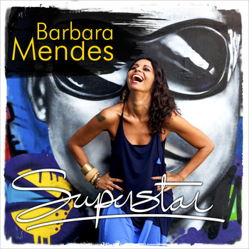 Barbara Mendes - Superstar