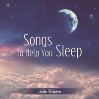 Julie Riviera - Songs to Help You Sleep