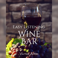 Various Artists - Easy Listening Wine Bar