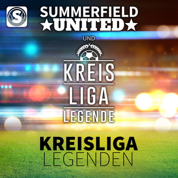 Summerfield United & Kreisligalegende - Kreisligalegenden