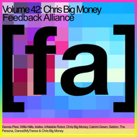 Chris Big Money - Feedback Alliance, Vol. 42 (Explicit)