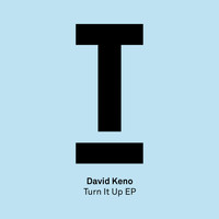 David Keno - Turn It Up EP