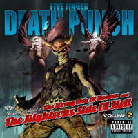 Five Finger Death Punch - The Wrong Side of Heaven and the Righteous Side of Hell, Vol. 2