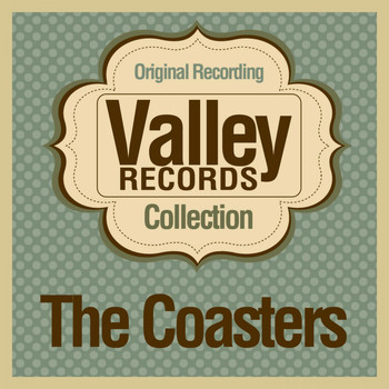 The Coasters - Valley Records Collection