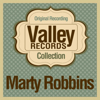 Marty Robbins - Valley Records Collection