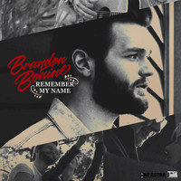 Brandon Bonine - Remember My Name