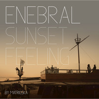 Matrioska - Enebral Sunset Feeling