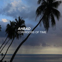 Ahead - Corridors of Time